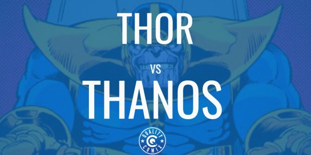 Thor Vs Thanos: Who Would Win and Who is the Strongest?