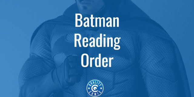 Batman Reading Order: The Precise Order You Need To Read