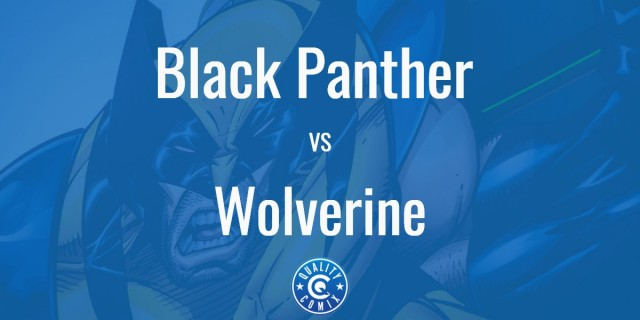 Black Panther vs Wolverine: Who Would Win?
