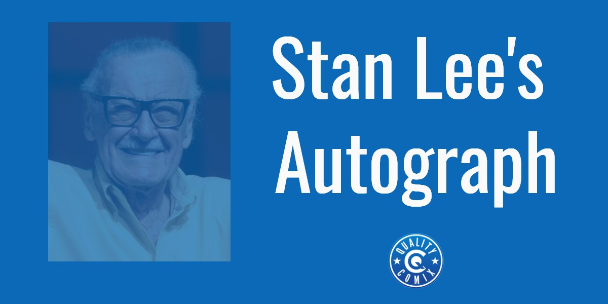 Stan Lee Autograph: What It's Worth And What It's Sold For