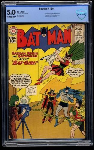 Batman #139 CBCS VG/FN 5.0 Off White to White