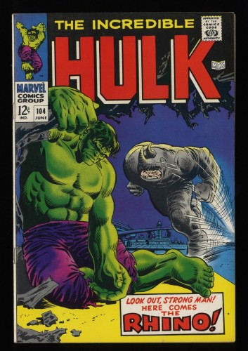 Incredible Hulk (1968) #104 VF 8.0 White Pages vs Rhino!