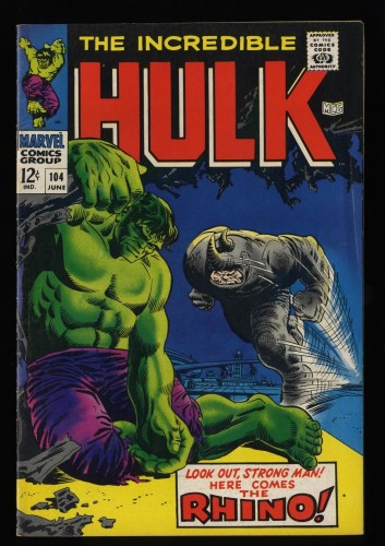 Incredible Hulk (1968) #104 FN 6.0 White Pages vs Rhino!