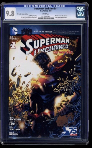 Superman Unchained #1 CGC NM/M 9.8 We Can Be Heroes Edition!