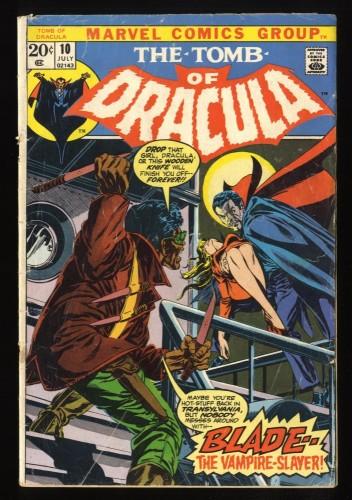 Tomb Of Dracula #10 GD/VG 3.0 1st Blade! Marvel Comics