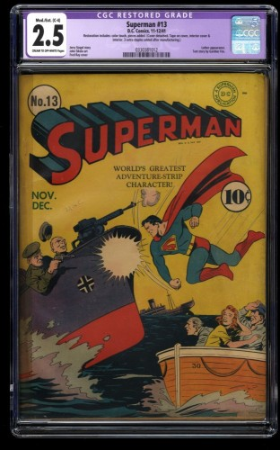 Superman #13 CGC GD+ 2.5 (Restored) WWII Action Cover!