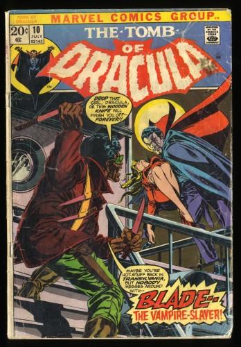 Tomb Of Dracula #10 GD 2.0 1st Blade! Marvel Comics
