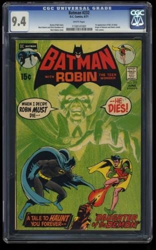 Batman #232 CGC NM 9.4 White Pages 1st Ra's al Ghul!