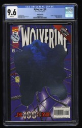 Wolverine #100 CGC NM+ 9.6 White Pages Hologram Variant